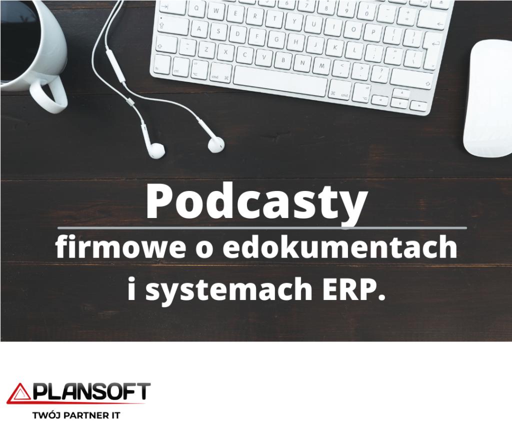 Podcast plansoft edokumenty comarch erp