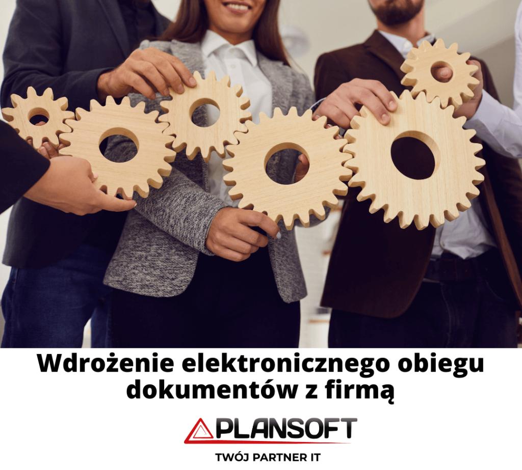wdrozenie elektronicznego obiegu dokumentow z firmą Plansoft